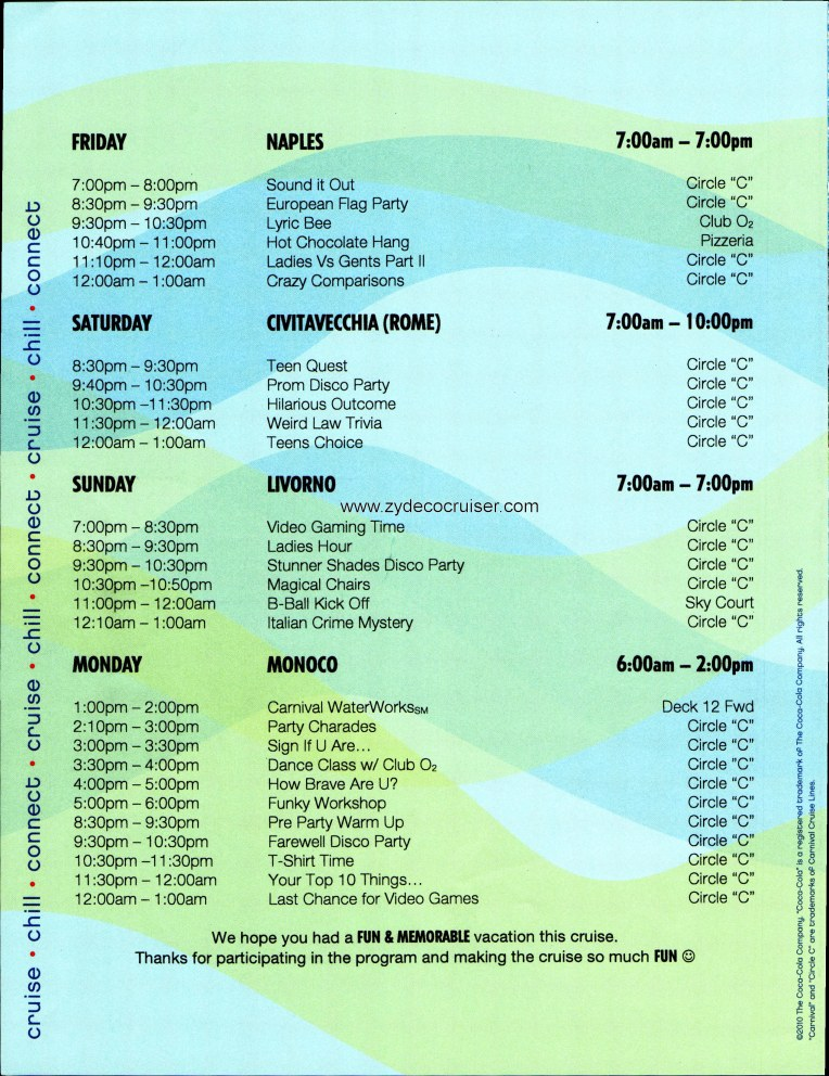 Carnival Magic Cruise Schedule http://www.zydecocruiser.net/CarnivalMagic/CCO2.htm